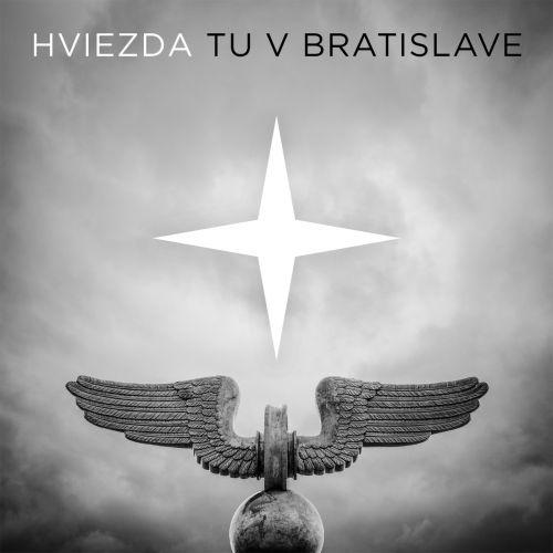 Hviezda <BR>&#8220;Tu v Bratislave&#8221;