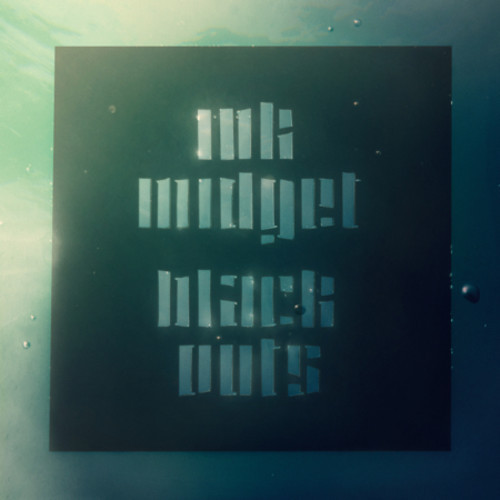"Ink Midget <BR>""Blackouts"" EP"