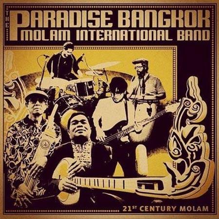 "Paradise Bangkok Molam International Band <br>""21st Century Molam"""