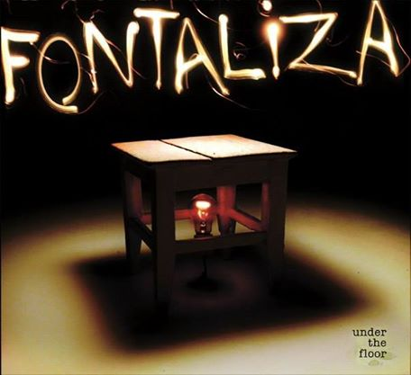 Fontaliza <BR>&#8220;Under The Floor&#8221;