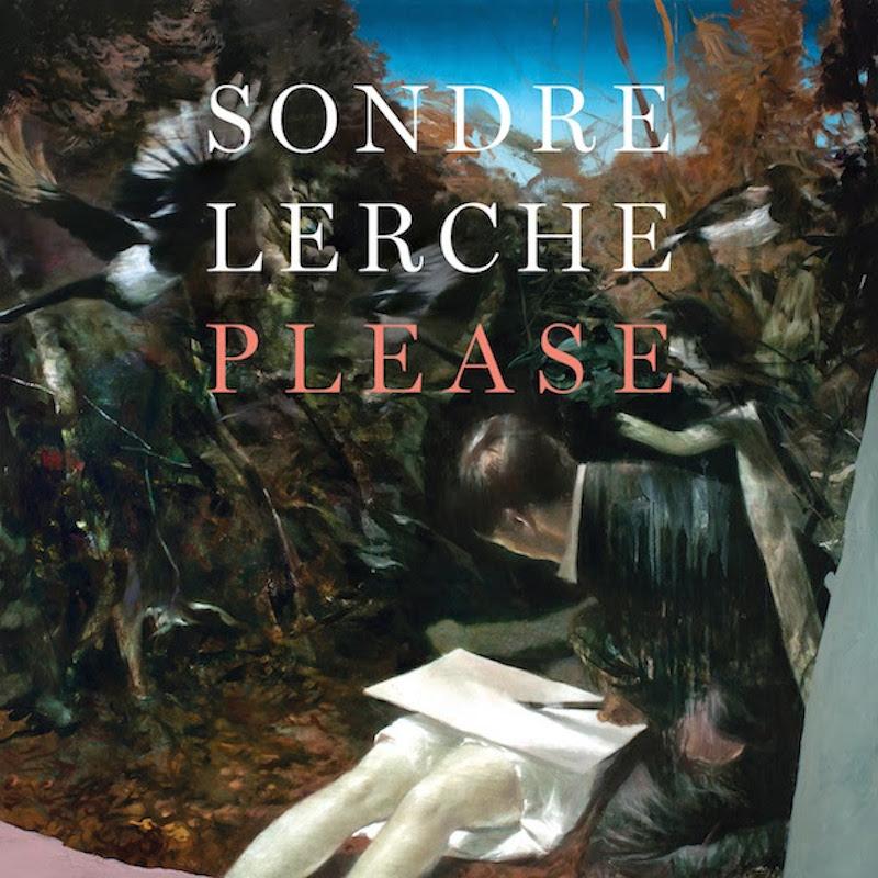 """Sondre Lerche <BR>""""Please"""""""