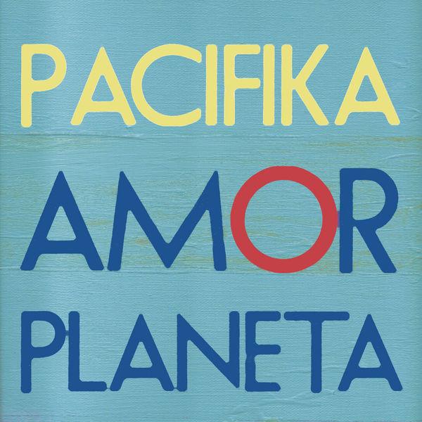 Pacifika <BR>&#8220;Yo te amo&#8221;