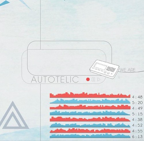 Autotelic <BR>&#8220;We Are Autotelic&#8221;