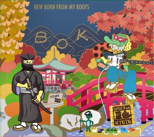 """Based on Kyoto <BR>""""New Born From My Roots"""""""