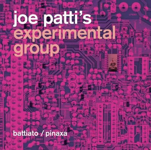 "1. Battiato / Pinaxa <BR>""Joe Patti's Experimental Group"""