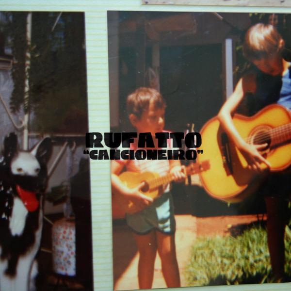 """Giancarlo Rufatto <BR>""""Cancioneiro"""""""
