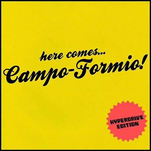 Campo-Formio <BR>&#8220;Here comes&#8230; Campo-Formio!&#8221;
