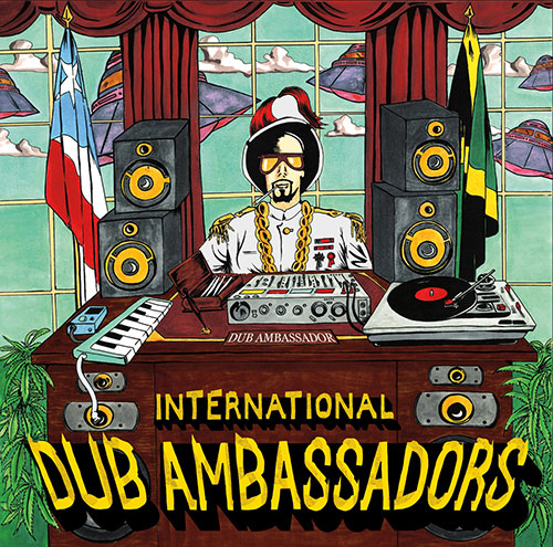 International Dub Ambassadors <BR>&#8220;Dub Ambassador&#8221;