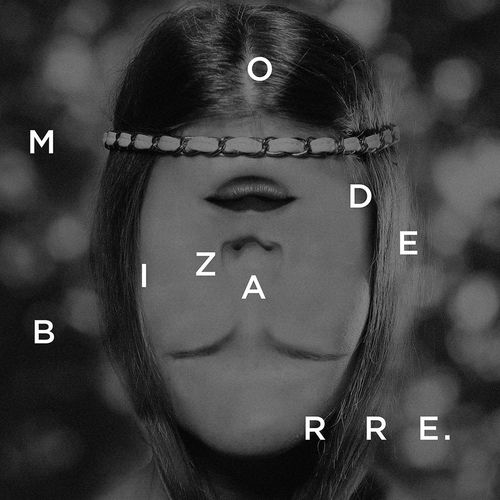 "Ivan & the Parazol <BR>""Mode Bizarre"""