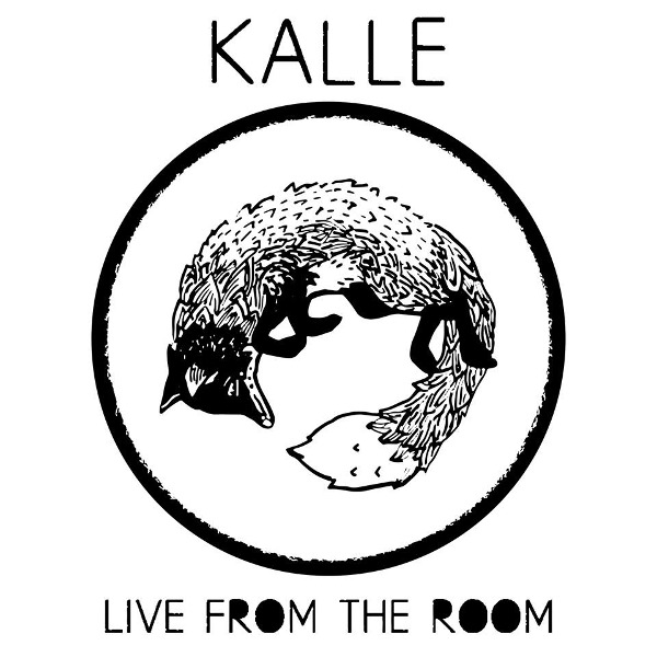 Kalle <BR>&#8220;Live from the Room&#8221;