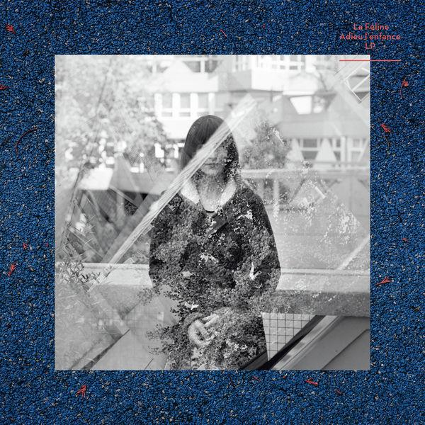 La Féline <BR>&#8220;Adieu l'Enfance&#8221;