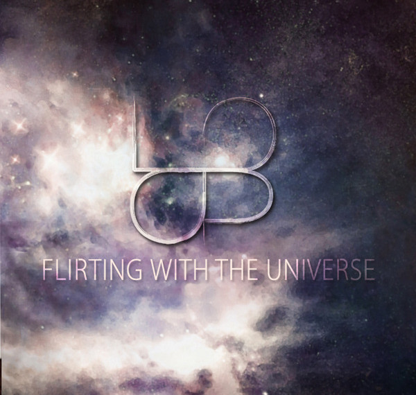 Loop <BR>&#8220;Flirting With The Universe&#8221;