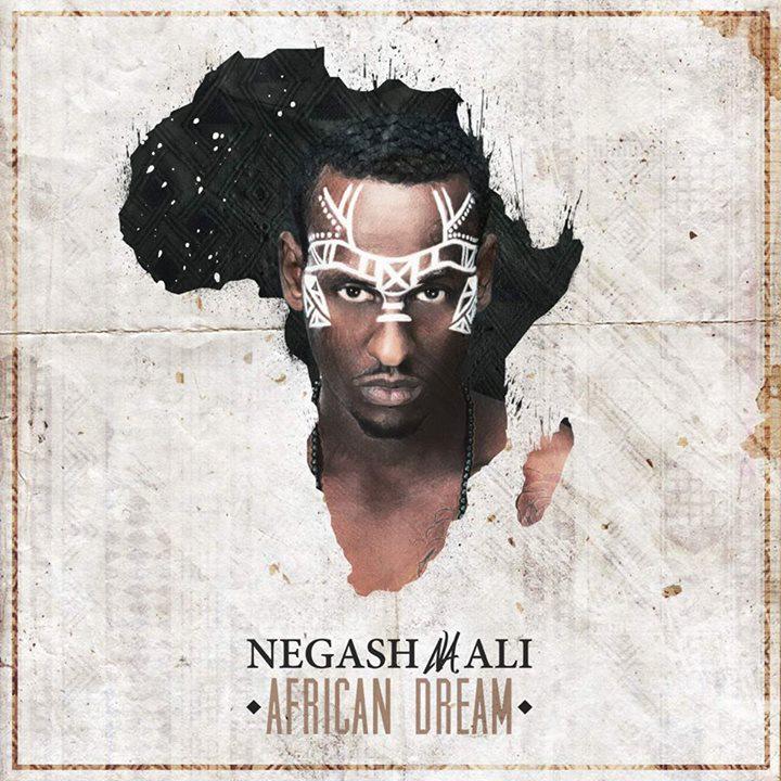 "Negash Ali <BR>""The African Dream"" EP"