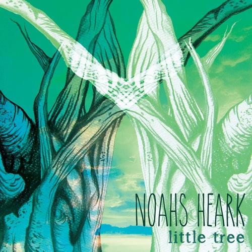 Noah's Heark <BR>&#8220;Little Tree&#8221;