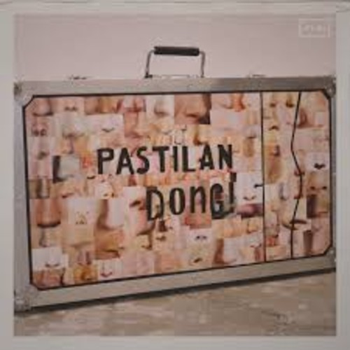 Pastilan Dong <BR>&#8220;Pastilan Dong&#8221;