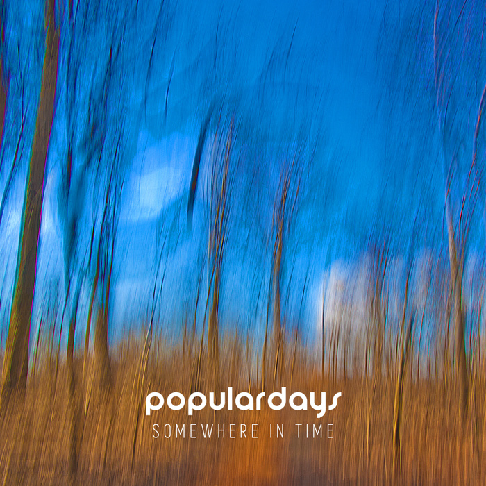 Populardays <BR>&#8220;Somewhere In Time&#8221;