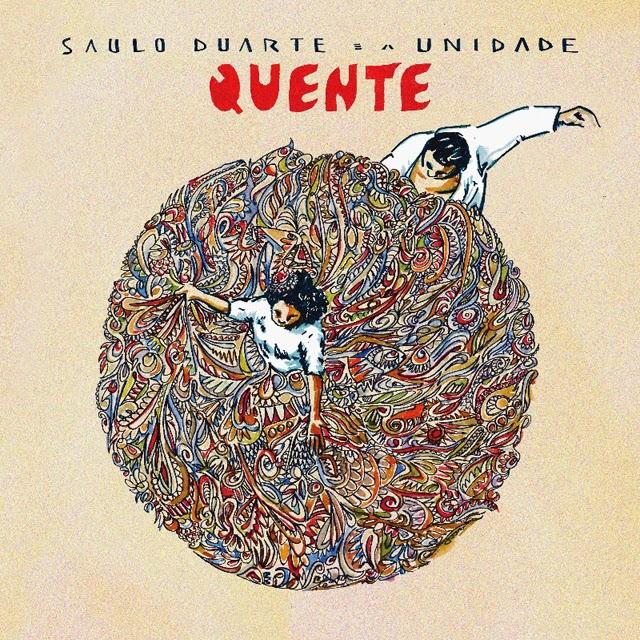 """Saulo Duarte e a Unidade <BR>""""Quente"""""""