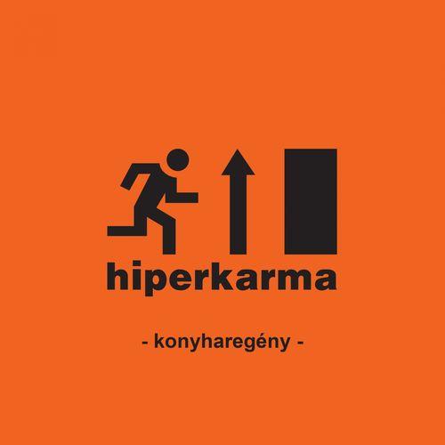 hiperkarma <BR>&#8220;konyharegény&#8221;