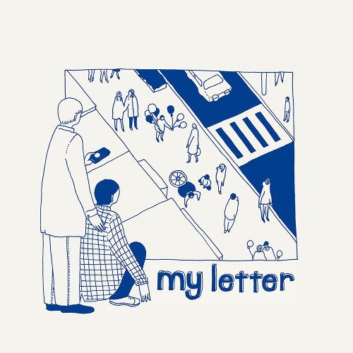 My Letter <BR>&#8220;My Letter&#8221;