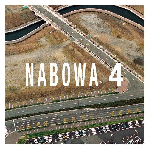 Nabowa (ナボワ) <BR>&#8220;4&#8221;