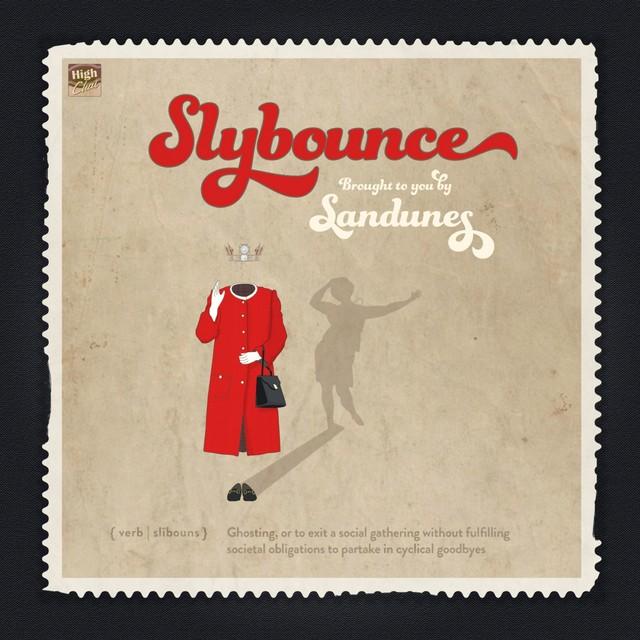 """Sandunes <BR>""""Slybounce"""" EP"""
