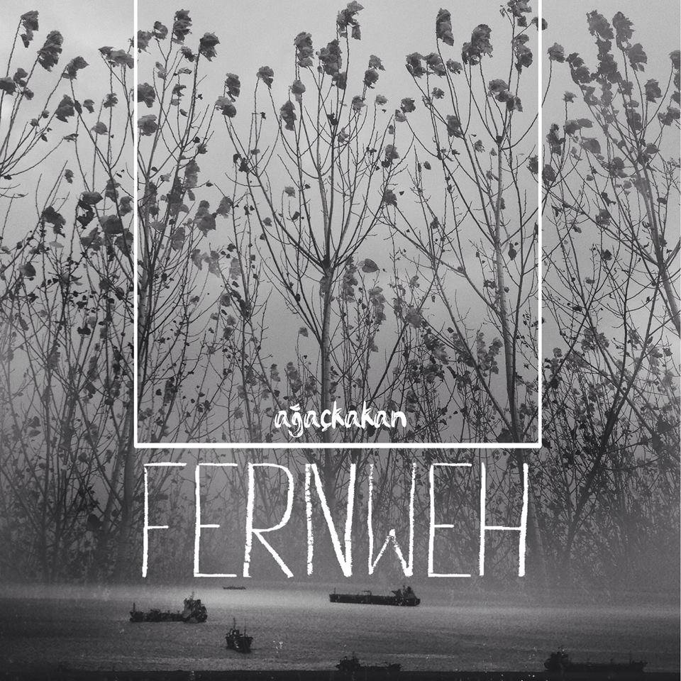 """Ağaçkakan <BR>""""Fernweh"""" EP"""