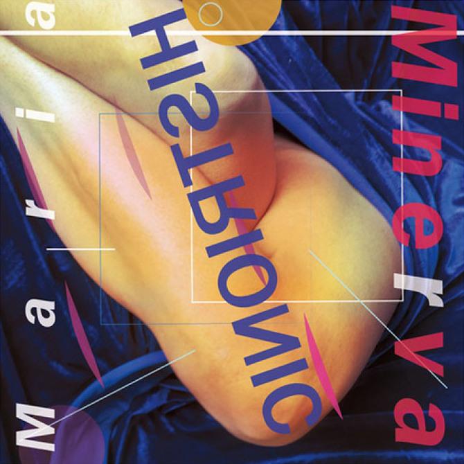 Maria Minerva <BR>&#8220;Histrionic&#8221;