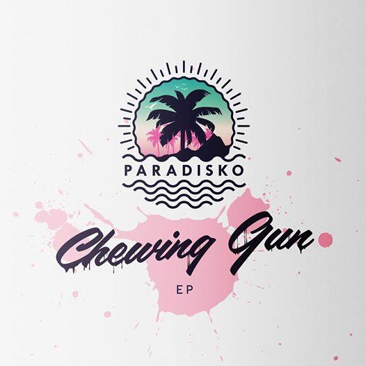 """Paradisko <BR>""""Chewing Gum"""""""