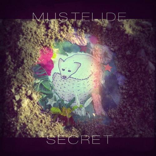 Mustelide <BR>&#8220;Secret&#8221;