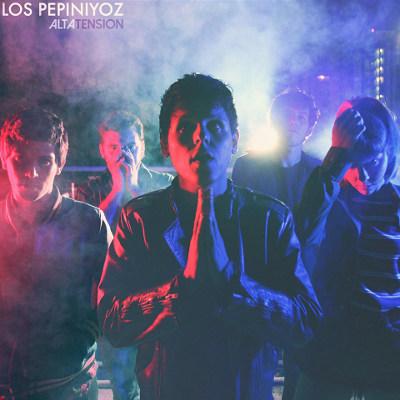 """Los Pepiniyoz <BR>""""Alta tensión"""""""