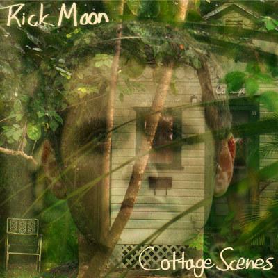 "Rick Moon <BR>""Cottage Scenes"""