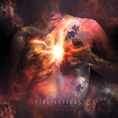 """Fire Letters <BR>""""Transmusical"""" EP"""