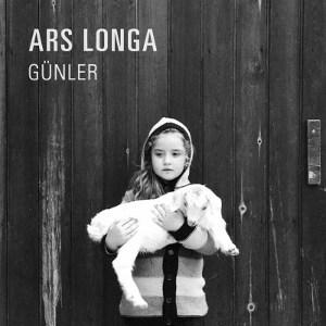 """Ars Longa<BR>""""Günler"""""""