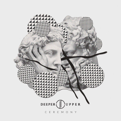 Deeper Upper <BR>&#8220;Ceremony&#8221; EP