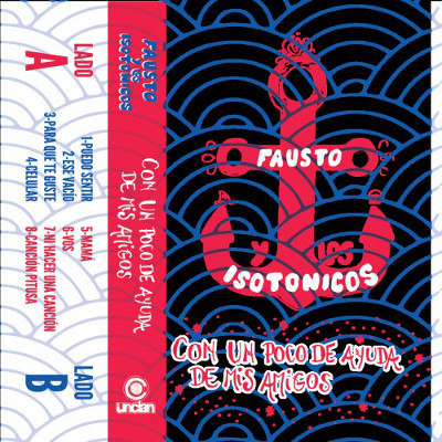 """Fausto y los Isotónicos <BR>""""Con un poco de ayuda de mis amigos"""""""