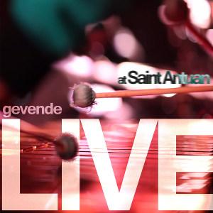 Gevende<BR>&#8220;Live at St. Antuan&#8221;