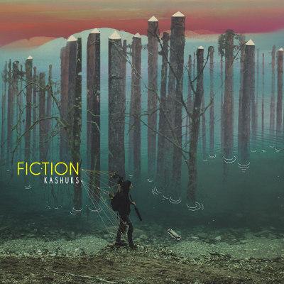 """Kashuks <BR>""""Fiction"""""""