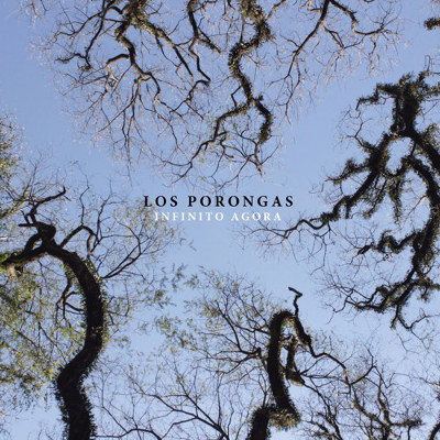 "Los Porongas <BR>""Infinito agora"""