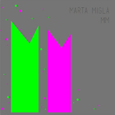 "Marta migla <BR>&#8220;MM"""