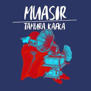 Muasır<BR>&#8220;Tamura Kafka&#8221;