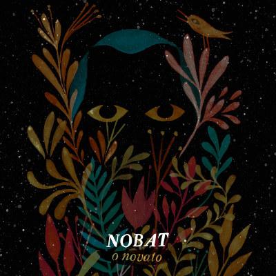 Nobat <BR>&#8220;O novato&#8221;