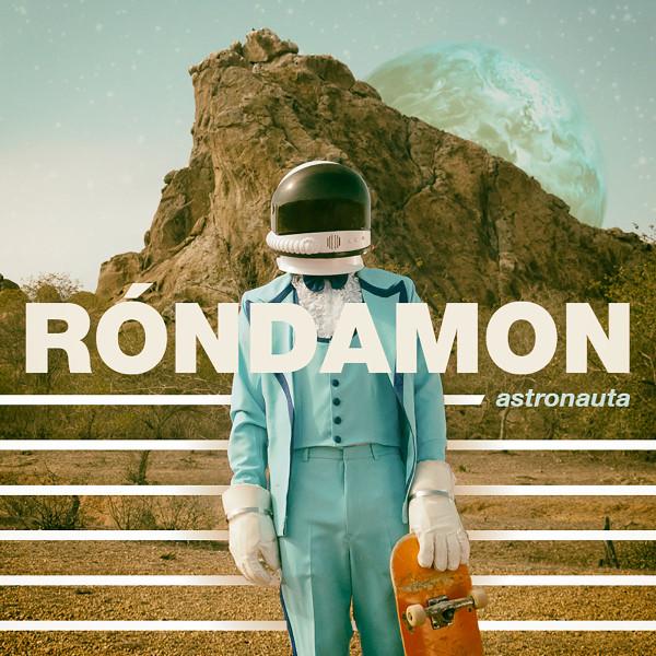 Róndamon  <BR>&#8220;Astronauta&#8221;