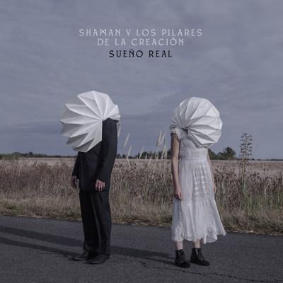 """Shaman y los Pilares de la Creación <BR>""""Sueño real"""""""
