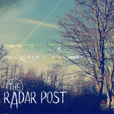 The Radar Post <BR />&#8220;The Radar Post&#8221;