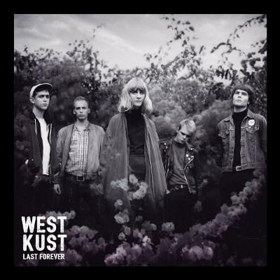 Westkust <BR>&#8220;Last Forever&#8221;
