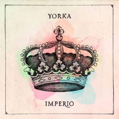 Yorka <BR>&#8220;Imperio&#8221;