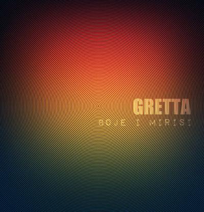Gretta <BR>&#8220;Boje i mirisi&#8221;