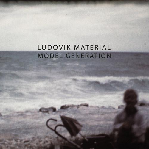 Ludovik Material <BR>&#8220;Model Generation&#8221;