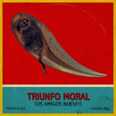 Tus Amigos Nuevos <BR>&#8220;Triunfo Moral&#8221;