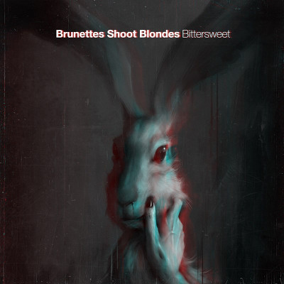"Brunettes Shoot Blondes <BR>""Bittersweet"""